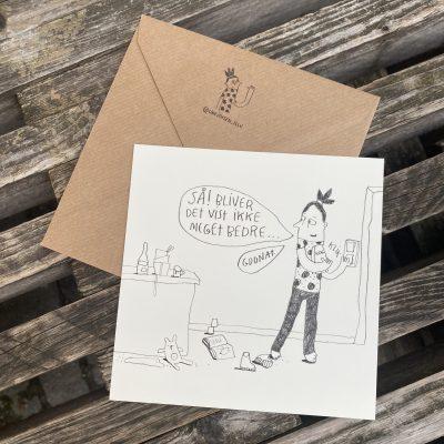 'Så bliver det vist ikke meget bedre', Line Jensen Illu-kort