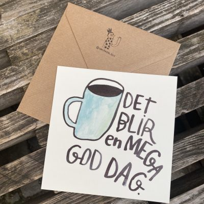 'Det blir en mega god dag', Line Jensen Illu-kort